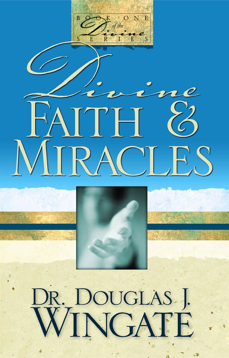 25 Reasons We Need Divine Faith! Part 3 Of 5