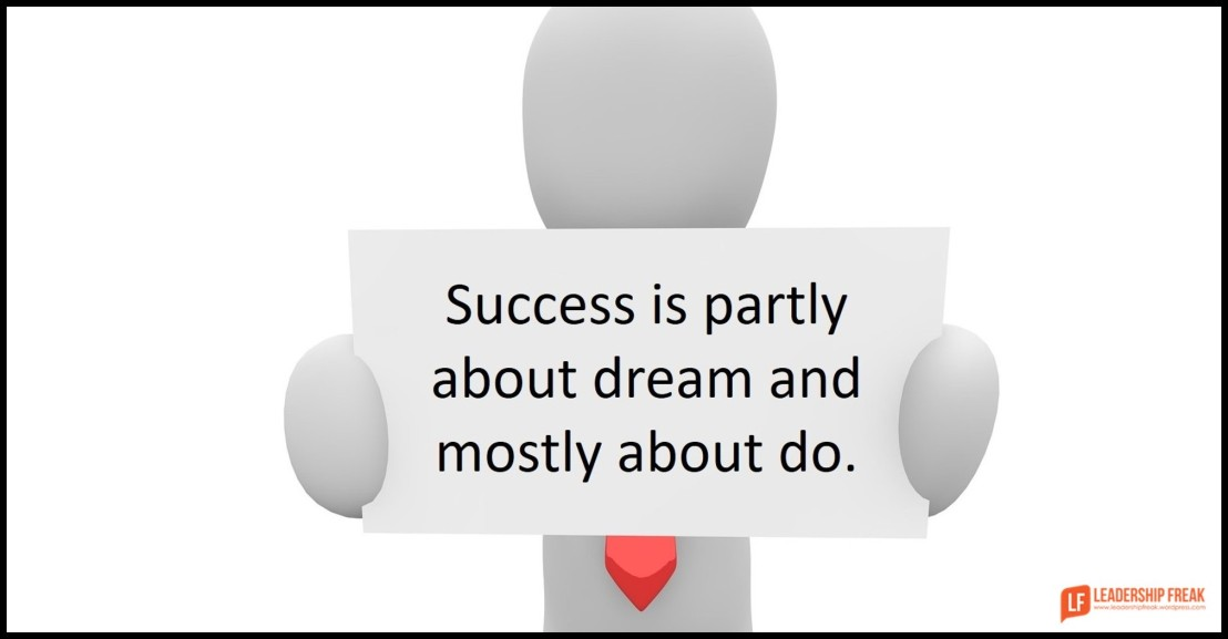 success-is-partly-about-dream-and-mostly-about-do